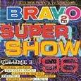 Bravo Super Show 3