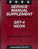 2003 Dodge Neon SRT-4 Repair Shop Manual Original Supplement