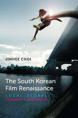 The South Korean Film Renaissance: Local Hitmakers,...