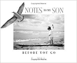Notes to My Son: Vesna M Bailey: 9780978440800: Books
