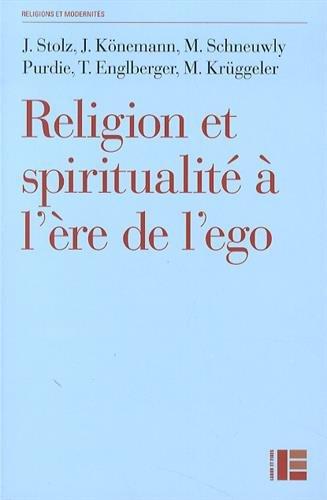 Religion et spiritualite a l'ere de l'ego