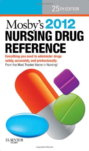 Mosby's 2012 Nursing Drug Reference, 25th Edition
