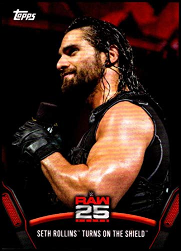 2018 Topps WWE Then Now Forever 25 Years of Raw #RAW-41 Seth Rollins Turns on The Shield Wrestling Trading Card
