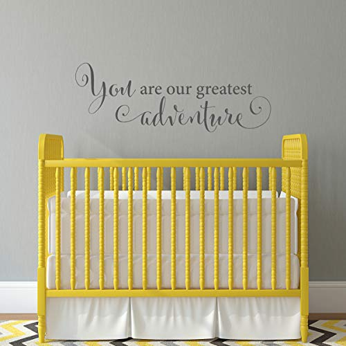 You are our greatest adventure Decal - Nursery Wall Decor - Children Wall Art -