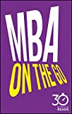 img - for MBA On The Go: 30 Minute Reads book / textbook / text book