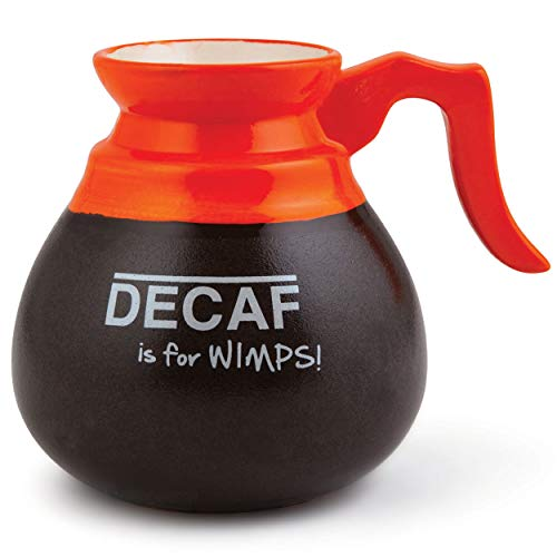 BigMouth Inc Decaf is for Wimps! Mug, Brown, Ceramic Coffee Cup, Looks Like Coffee Caraf, Holds 16 Oz. of Coffee