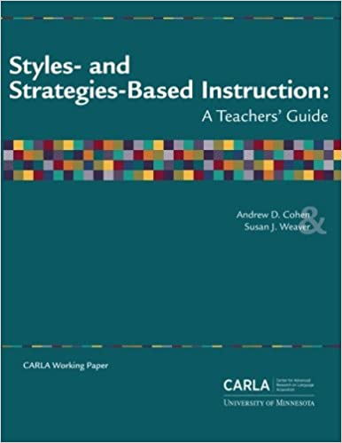 Styles And Strategies Based Instruction A Teachers Guide Andrew