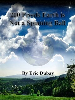 (200 Proofs Earth is Not a Spinning)
