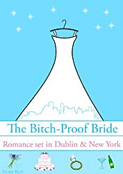 The BITCH-PROOF BRIDE (The BITCH-PROOF SUIT Book 3)