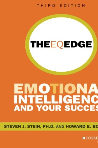[BOOK] The EQ Edge: Emotional Intelligence and Your Success 3rd Edition: Emotional Intelligence and Your Su<br />Z.I.P