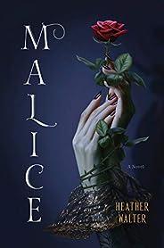 Malice: A Novel