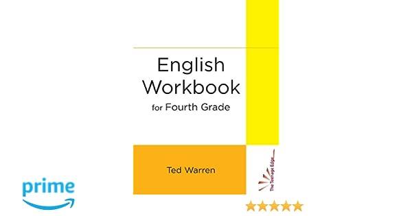 English Workbook for Fourth Grade: Ted Warren: 9780991584703 ...