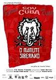 I am Cuba, the Siberian Mammoth (Soy Cuba el Mammuth Siberiano) [Import NTSC Region 0] by Vicente Ferraz (No English subtitles)