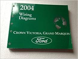 2004 Crown Victoria & Grand Marquis Original Wiring ...