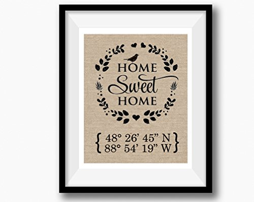 Home Sweet Home |Burlap Print | Latitude Longitude Housewarming Gift (Wording Announcement Wedding Invitation)