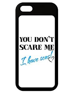TooLoud You Don't Scare Me - I Have Sons iPhone 5 / 5S Grip Case