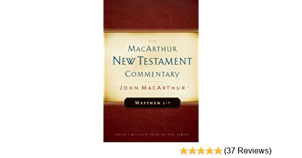 Matthew 1 7 macarthur new testament commentary macarthur new matthew 1 7 macarthur new testament commentary macarthur new testament commentary series kindle edition by john macarthur fandeluxe Images