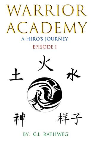 Warrior academy a hiros journey episode 1 kindle edition by warrior academy a hiros journey episode 1 by gabriel rathweg fandeluxe