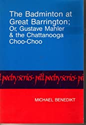 The Badminton at Great Barrington; Or, Gustave Mahler & the Chattanooga Choo-Choo