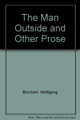 The Man Outside and Other Prose