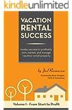 Vacation Rental Success (Vacation Rental Success series Book 1)