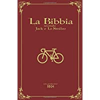 La Bibbia secondo Jack e Lo Smilzo: manuale contemporaneo sulla verità