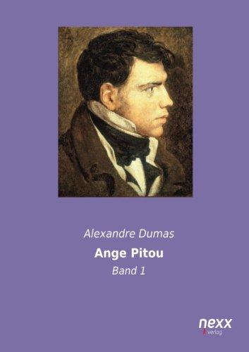 Ange Pitou: Band 1 Taschenbuch – 6. November 2014 Alexandre Dumas nexx verlag 3958701035 POETRY / European / French