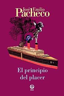El principio del placer par Pacheco