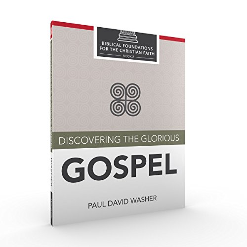 Discovering the Glorious Gospel