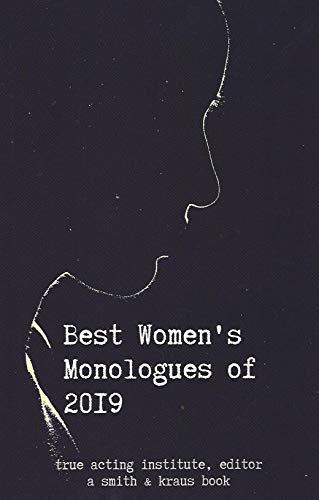 Best Women's Monologues of 2019 (Best Contemporary Female Authors)