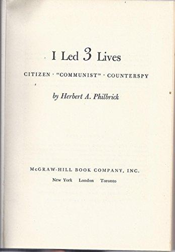 I Led 3 Lives by Herbert A. Philbrick