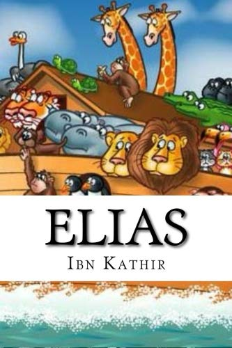 Download Elias: Peace Be Upon Him pdf epub