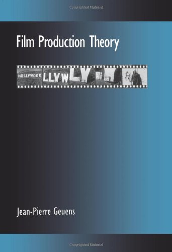 Film Production Theory (SUNY series, Cultural Studies in Cinema/Video)