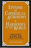 [(The Epitome of Copernican Astronomy and Harmonies of the World)] [Author: Johannes Kepler] published on (November, 1995)