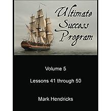 Ultimate Success Program (Volume 5 - Lesson 41 through 50)