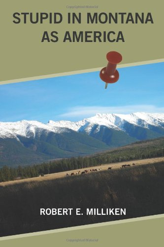 Download Stupid In Montana As America pdf