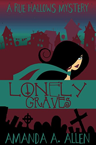 Download PDF Lonely Graves - A Rue Hallow Mystery