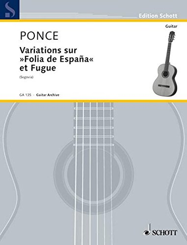 Variations on Folia de Espana and Fugue: Guitar Solo