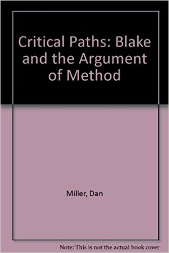 Critical Paths: Blake and the Argument of Method