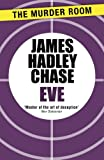 Front cover for the book Eve by James Hadley Chase