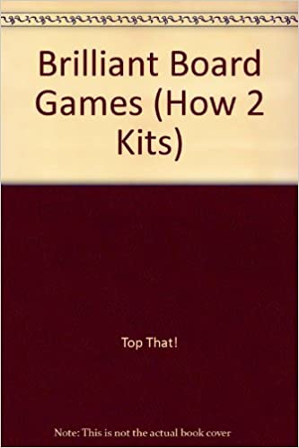 Read online Brilliant Board Games (How 2 Kits) PDF, azw (Kindle), ePub