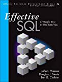 Effective SQL: 61 Specific Ways to Write Better SQL (Effective Software Development Series)