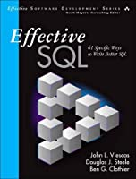 Effective SQL: 61 Specific Ways to Write Better SQL Front Cover
