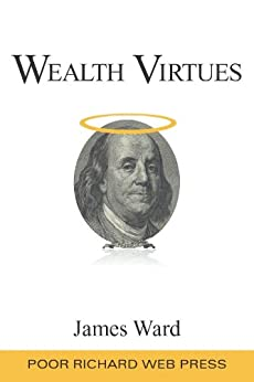 Wealth Virtues by [Ward, James]