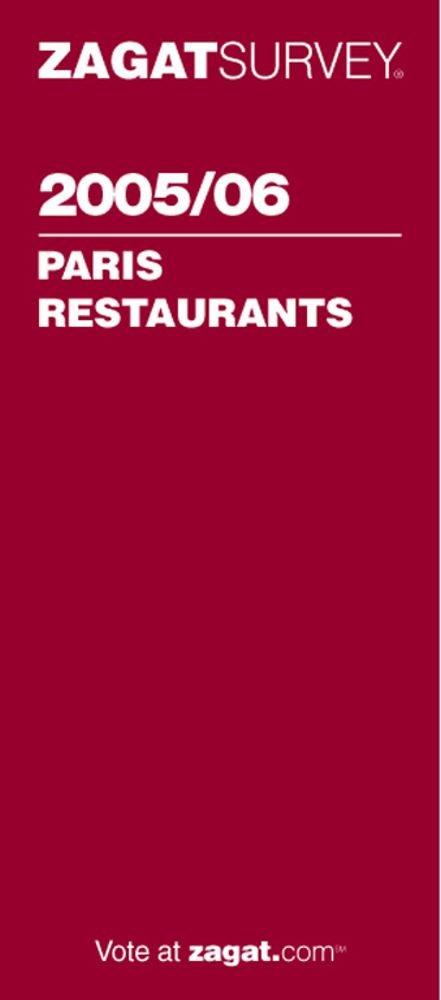 Read Online Zagat Paris Restaurants (Zagat Survey: Paris Restaurants) pdf