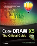 img - for CorelDRAW X5 The Official Guide book / textbook / text book