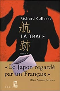La trace, Collasse, Richard