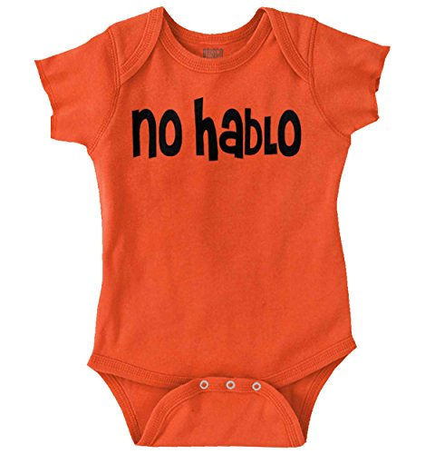 No Hablo English Funny Sarcastic Newborn Romper Bodysuit