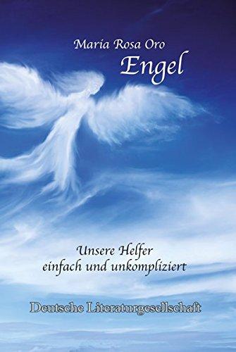 Engel – Unsere Helfer einfach und unkompliziert