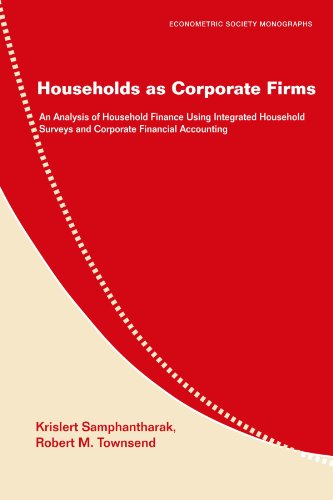 Households as Corporate Firms: An Analysis of Household Finance Using Integrated Household Surveys and Corporate Financi